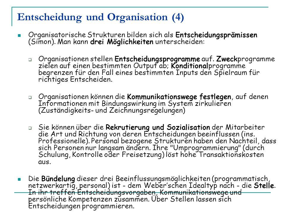 Entscheidung und Organisation (4)