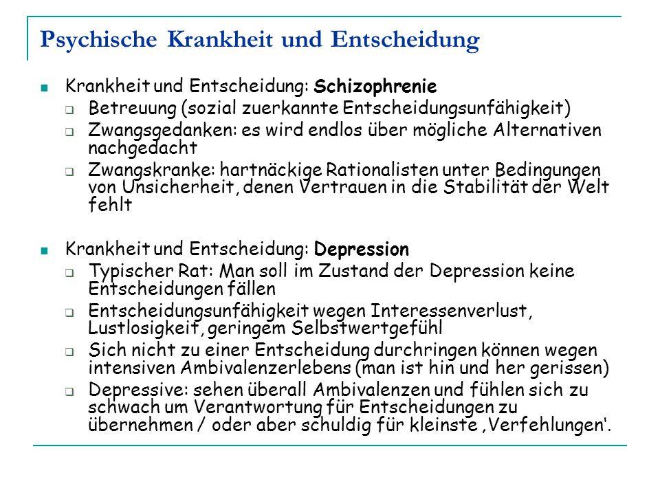 Psychische Krankheit und Entscheidung