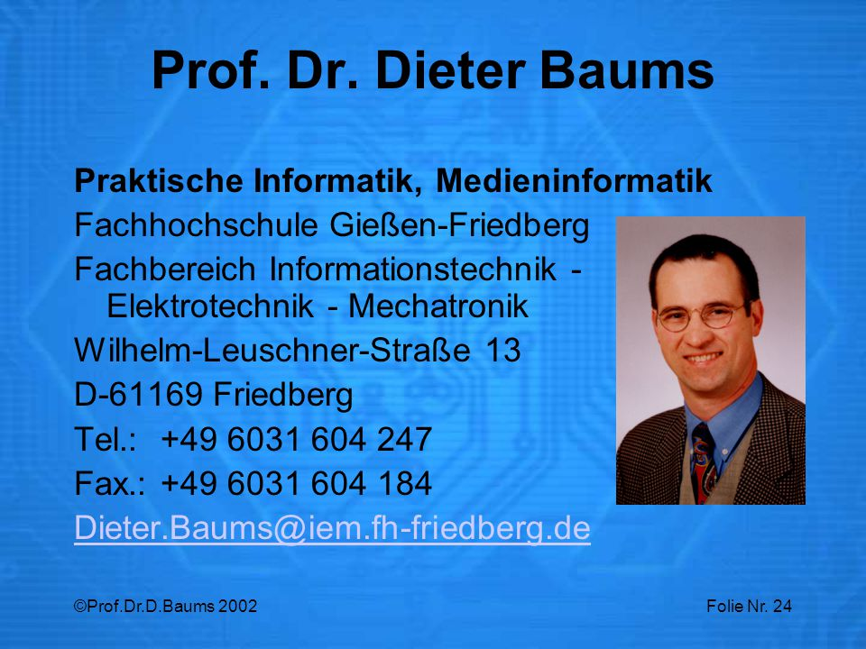 Prof. Dr. Dieter Baums Praktische Informatik, Medieninformatik