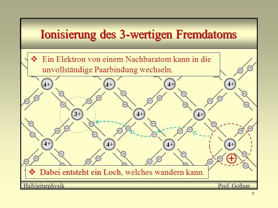 Ionisierung des 3-wertigen Fremdatoms