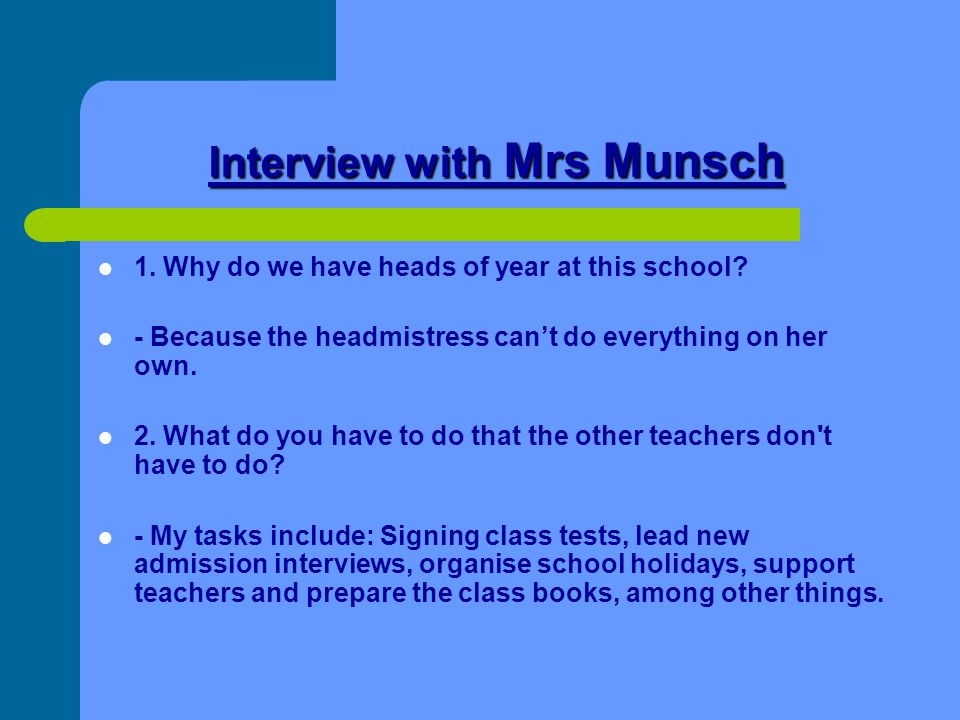 Interview with Mrs Munsch