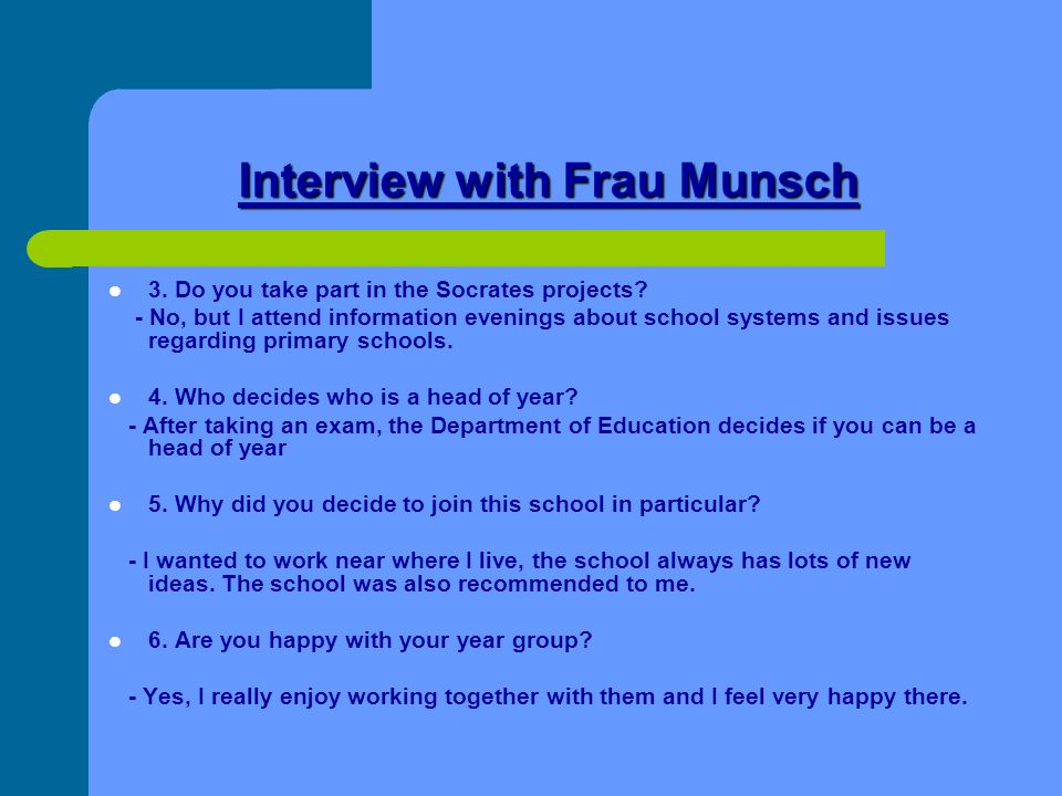 Interview with Frau Munsch