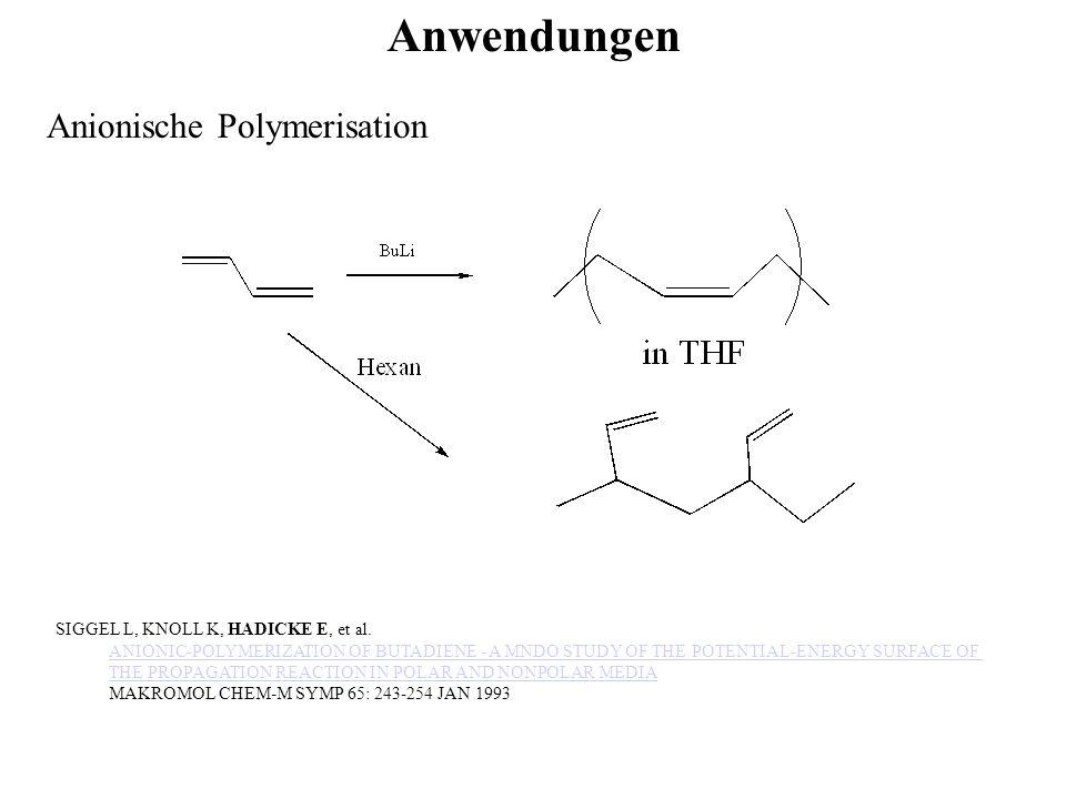 Anwendungen Anionische Polymerisation