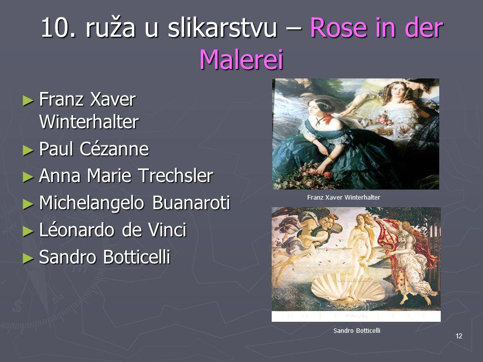 10. ruža u slikarstvu – Rose in der Malerei