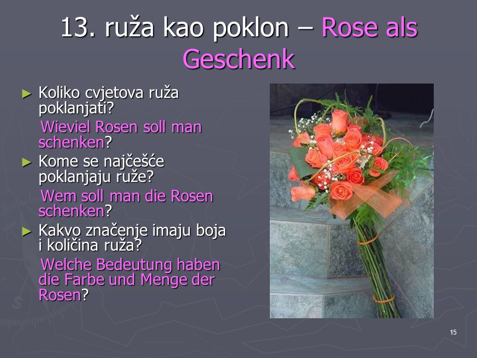 13. ruža kao poklon – Rose als Geschenk