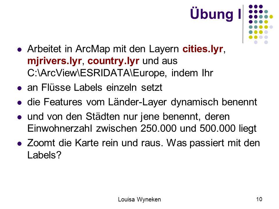 Übung I Arbeitet in ArcMap mit den Layern cities.lyr, mjrivers.lyr, country.lyr und aus C:\ArcView\ESRIDATA\Europe, indem Ihr.