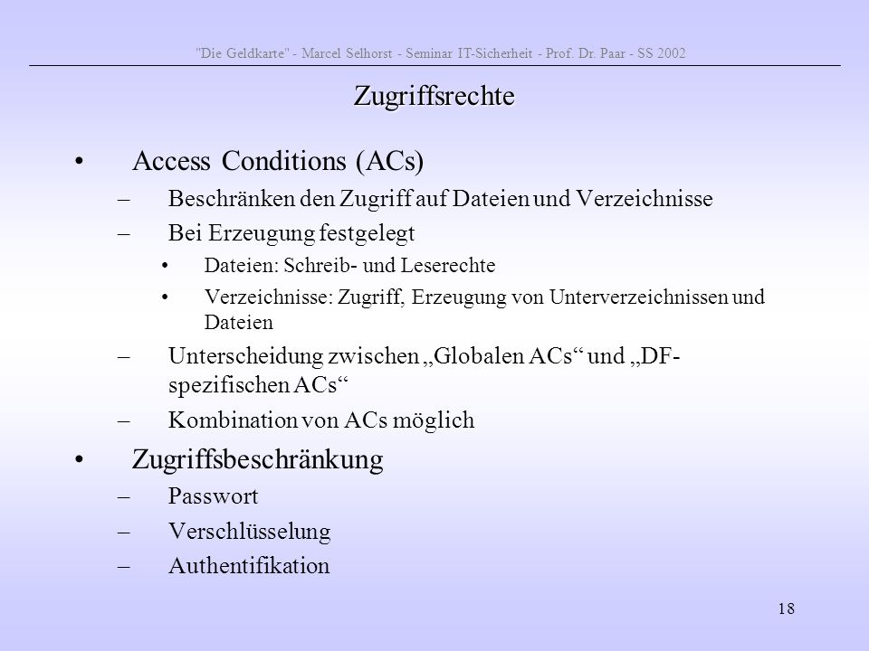 Access Conditions (ACs)
