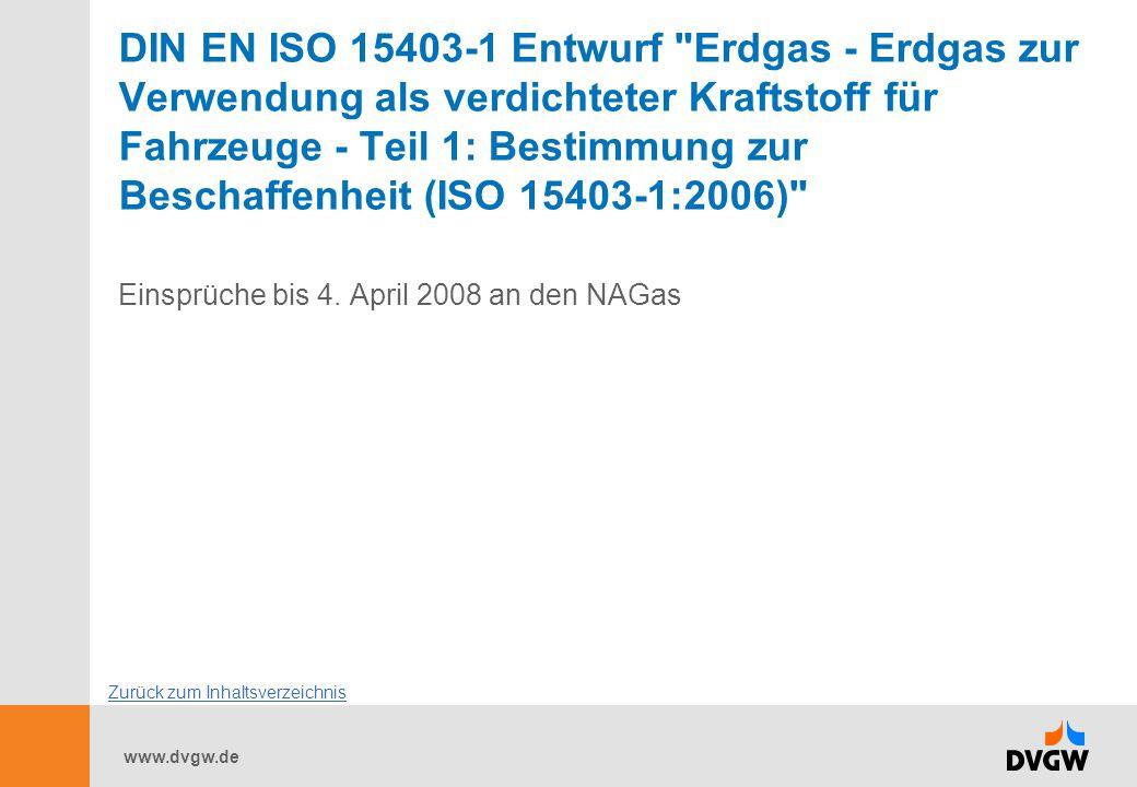 DIN EN ISO 15403-1 Entwurf Erdgas - Erdgas zur Verwendung als verdichteter Kraftstoff für Fahrzeuge - Teil 1: Bestimmung zur Beschaffenheit (ISO 15403-1:2006)