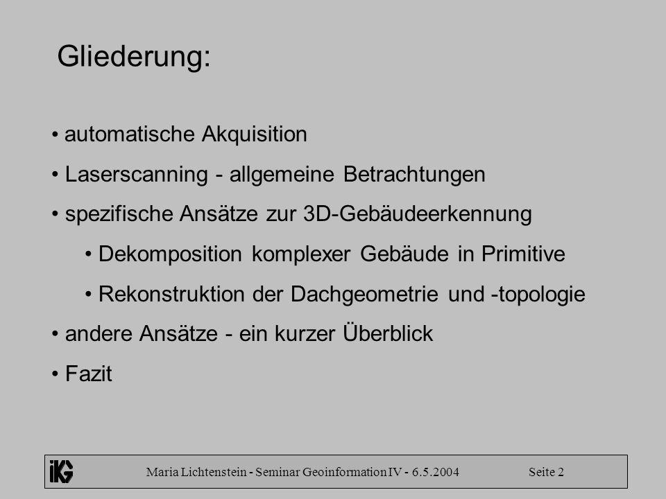 Maria Lichtenstein - Seminar Geoinformation IV - 6.5.2004 Seite 2