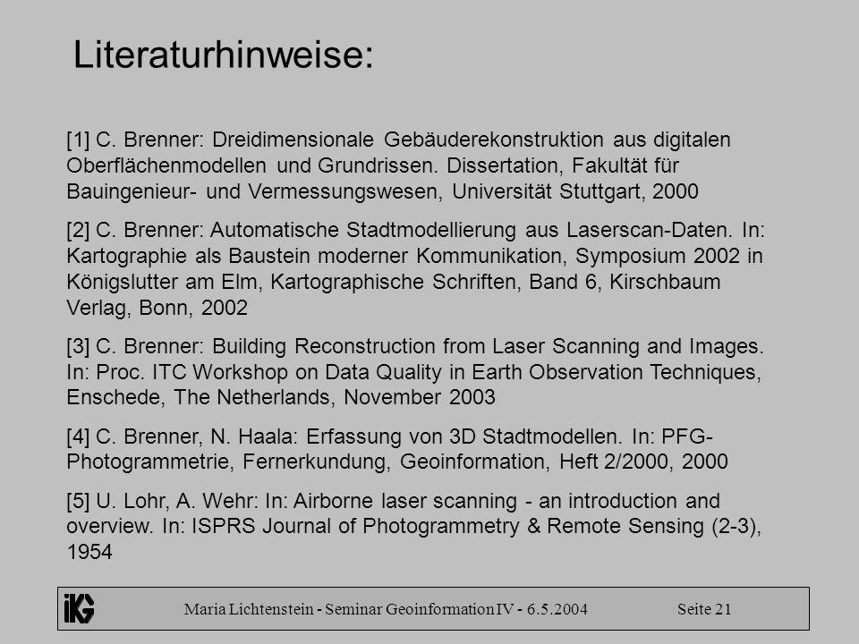 Maria Lichtenstein - Seminar Geoinformation IV - 6.5.2004 Seite 21