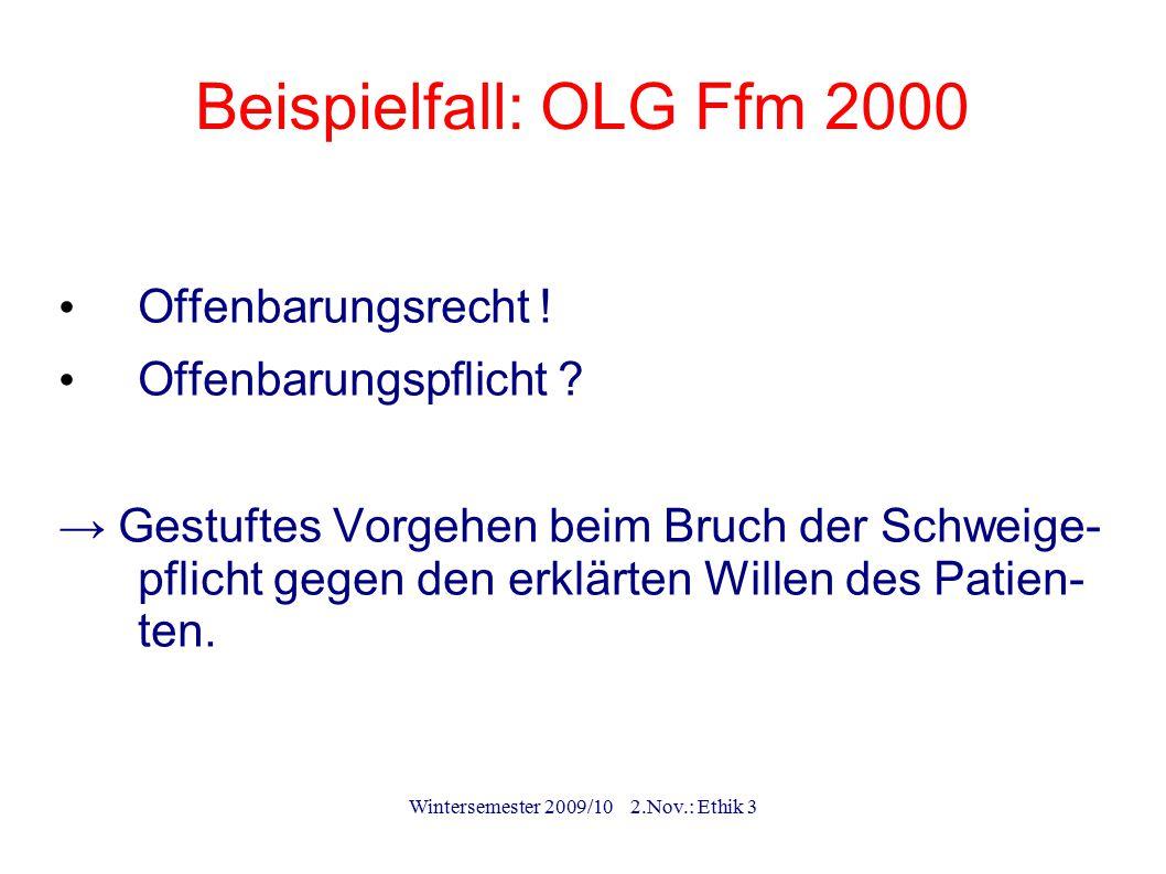 Wintersemester 2009/10 2.Nov.: Ethik 3