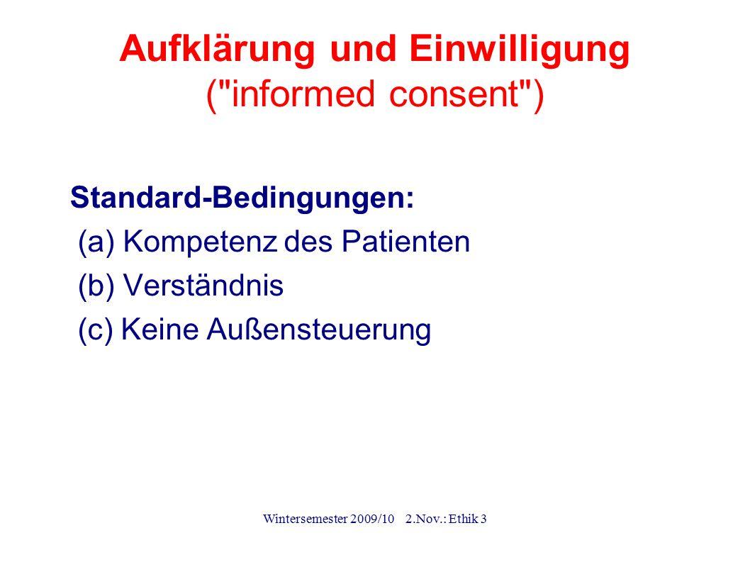 Aufklärung und Einwilligung ( informed consent )