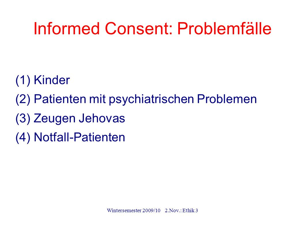 Informed Consent: Problemfälle