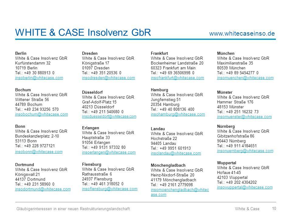 WHITE & CASE Insolvenz GbR
