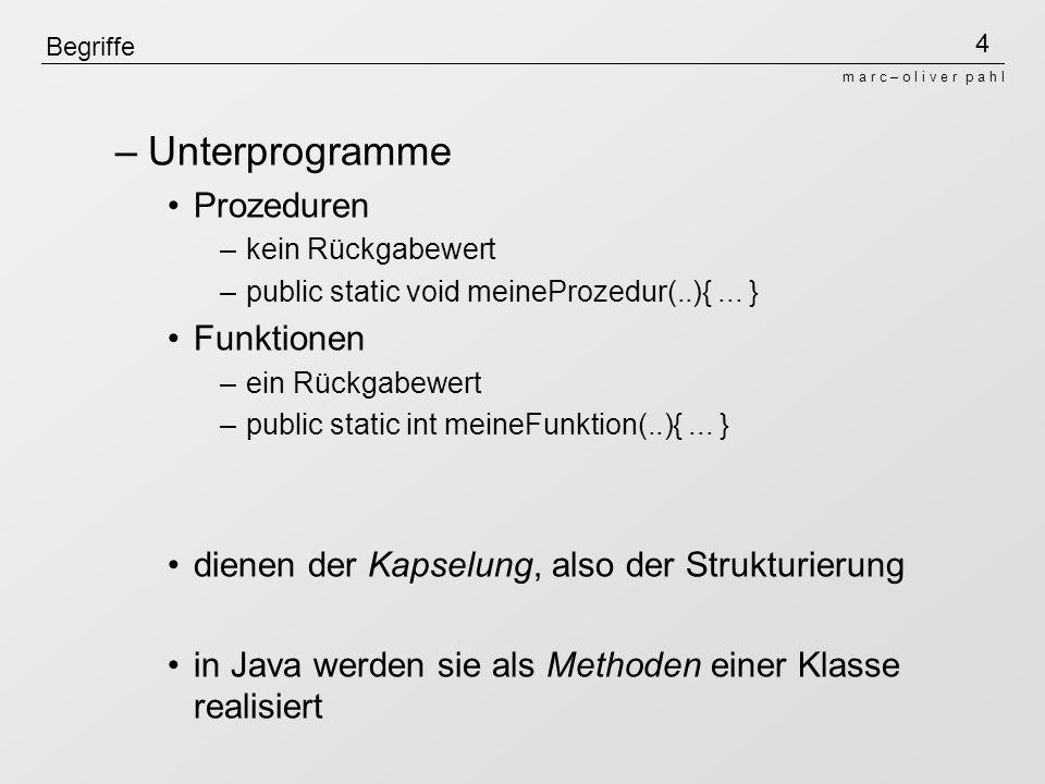 Unterprogramme Prozeduren Funktionen