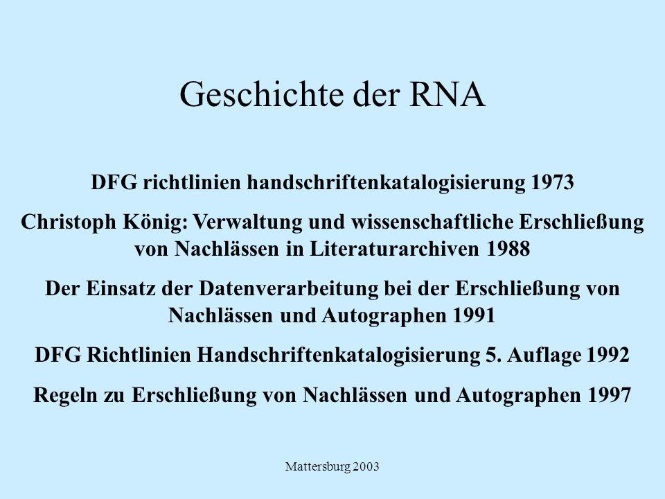 Geschichte der RNA DFG richtlinien handschriftenkatalogisierung 1973
