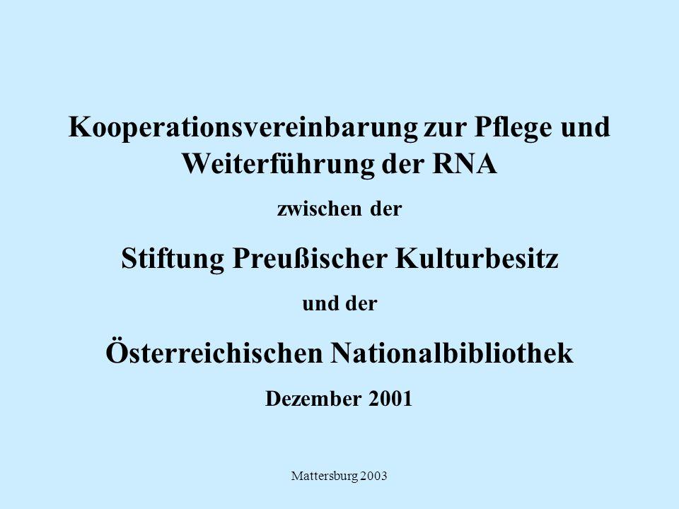 Kooperationsvereinbarung zur Pflege und Weiterführung der RNA