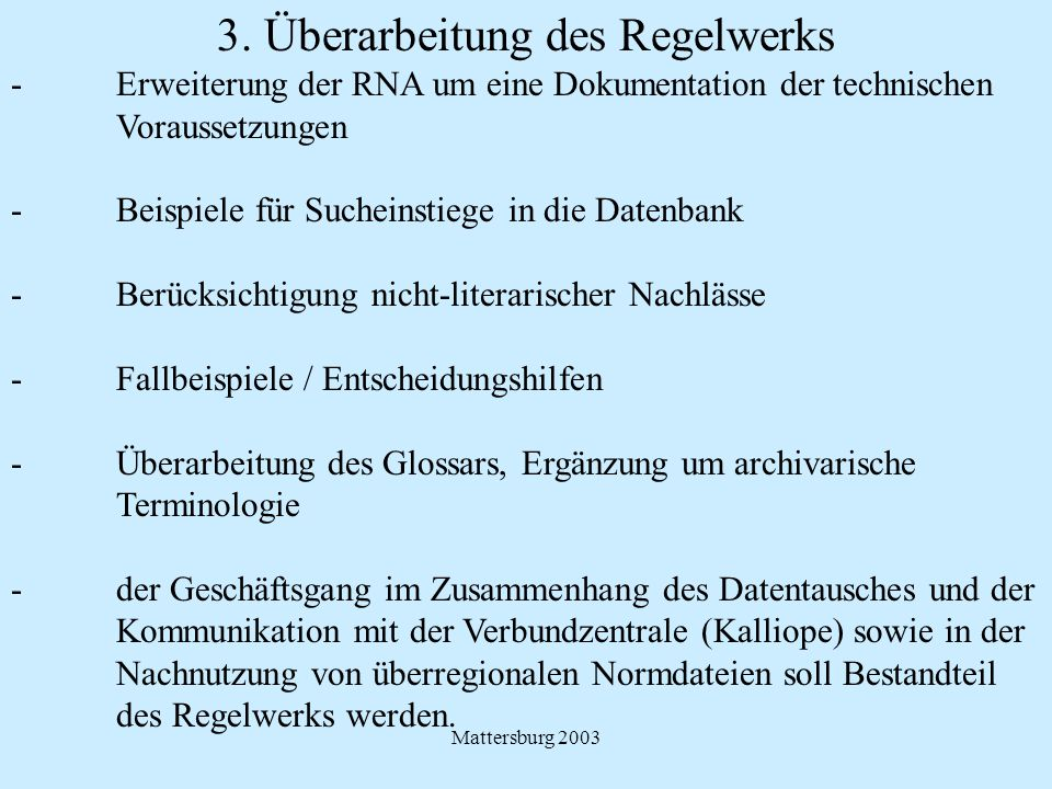 3. Überarbeitung des Regelwerks