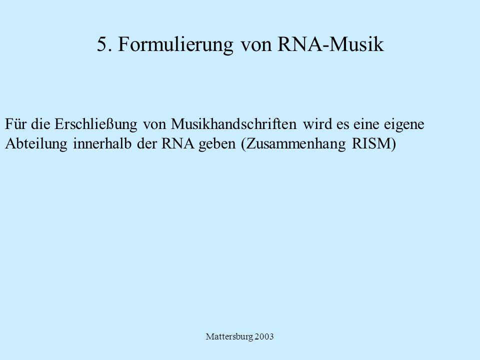 5. Formulierung von RNA-Musik