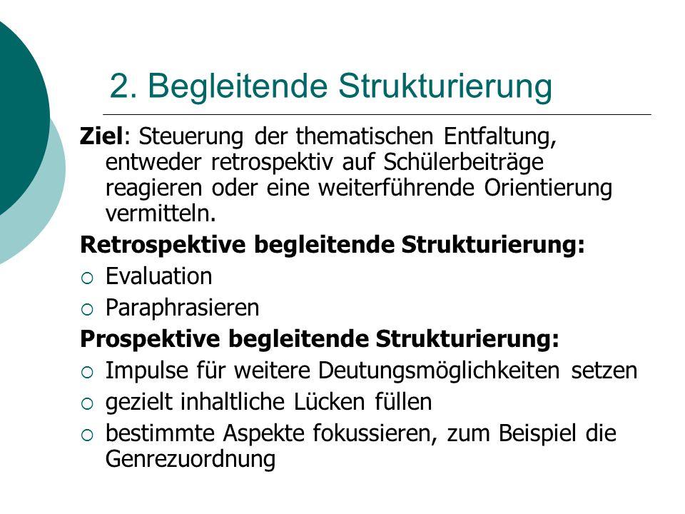 2. Begleitende Strukturierung