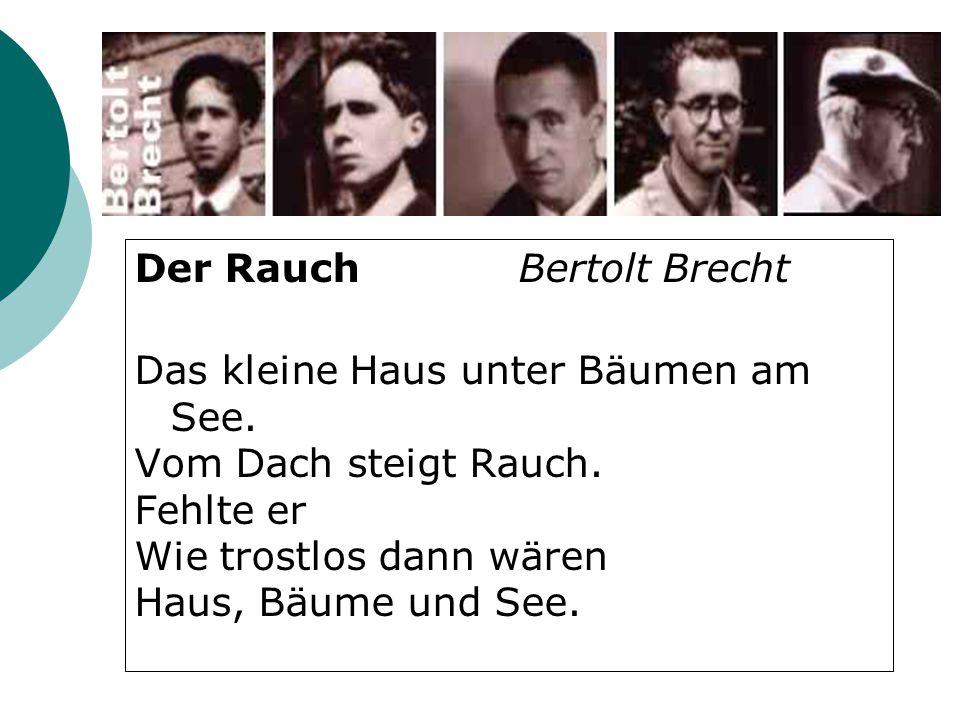 Der Rauch Bertolt Brecht