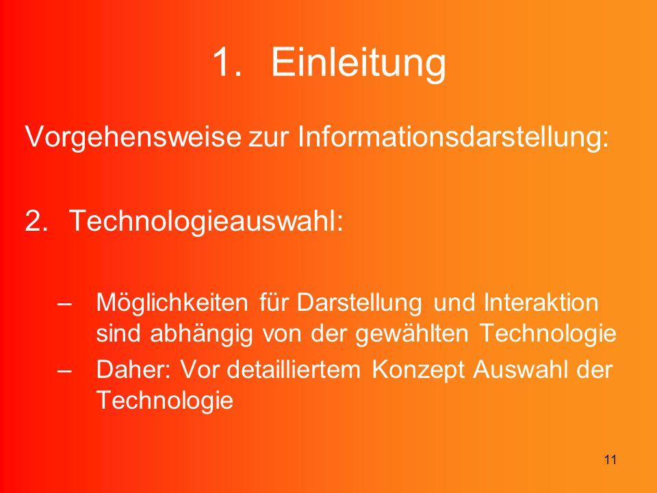 Einleitung Vorgehensweise zur Informationsdarstellung: