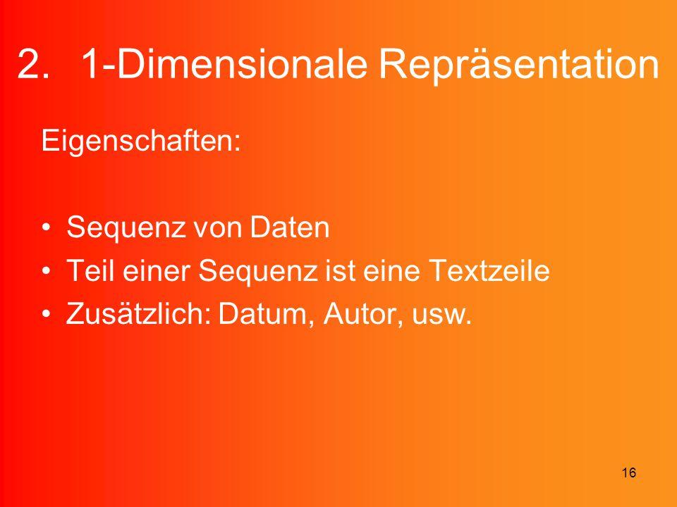1-Dimensionale Repräsentation