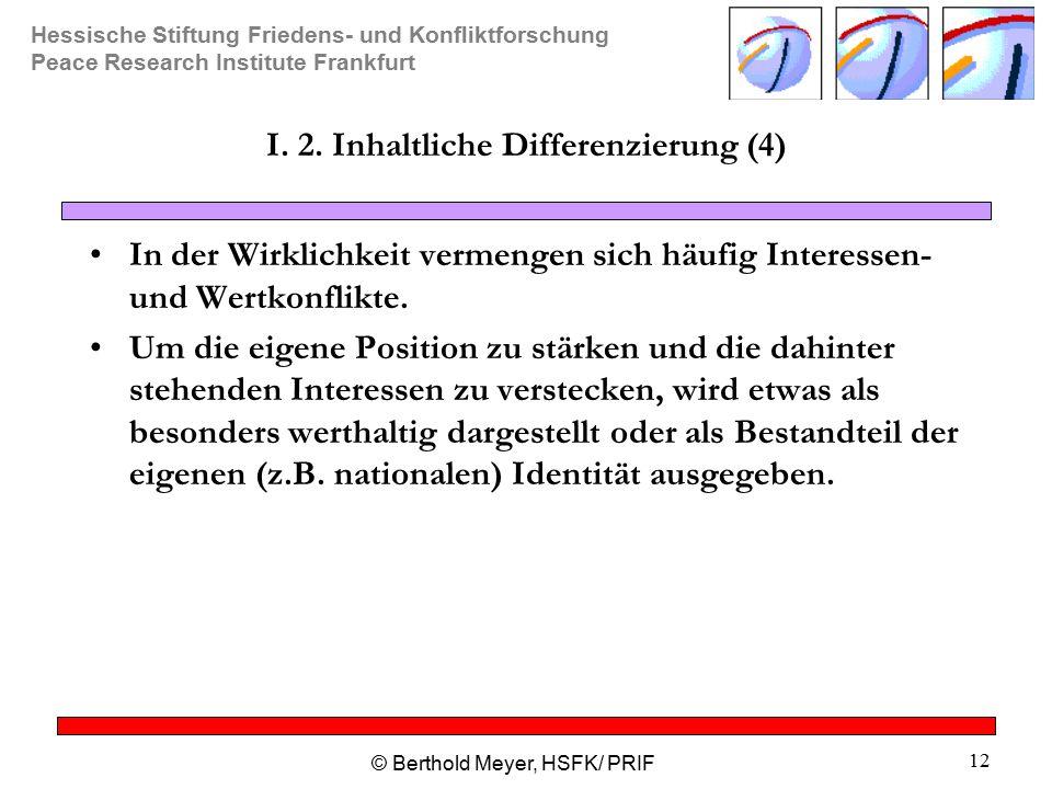 I. 2. Inhaltliche Differenzierung (4)