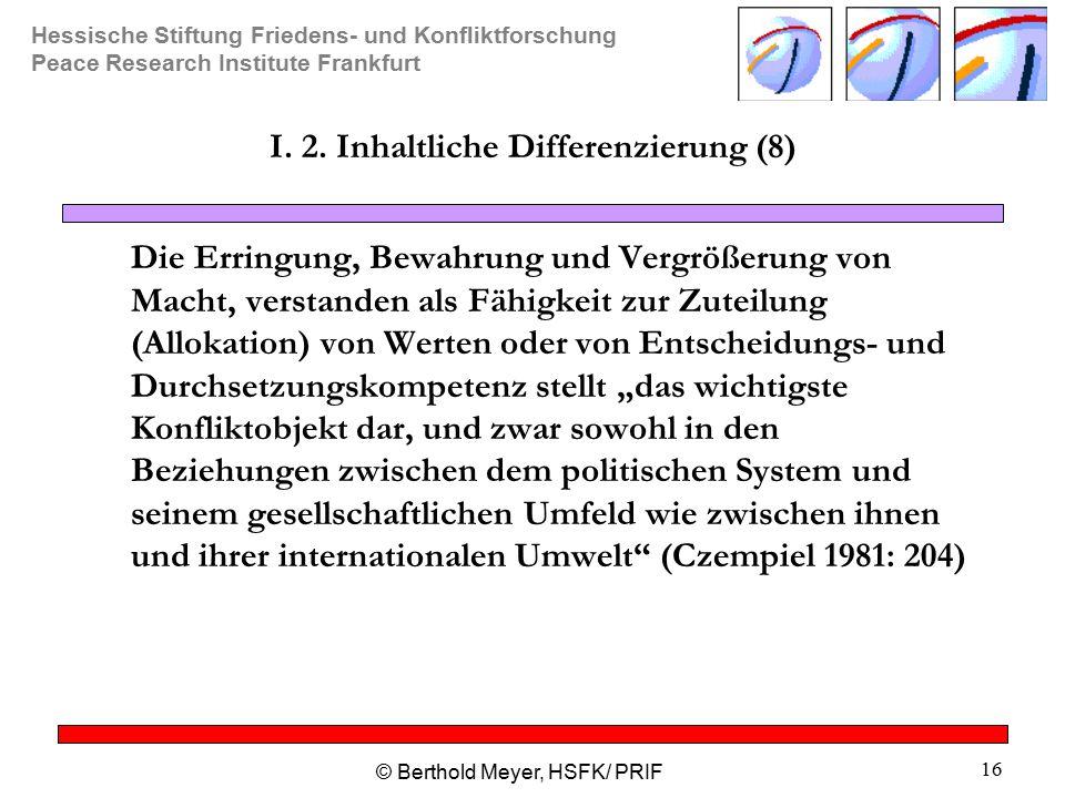 I. 2. Inhaltliche Differenzierung (8)