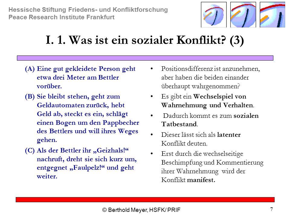 I. 1. Was ist ein sozialer Konflikt (3)