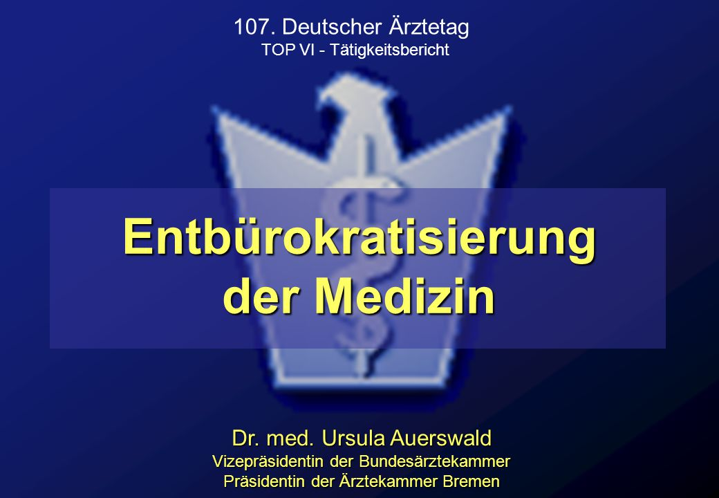 Entbürokratisierung der Medizin