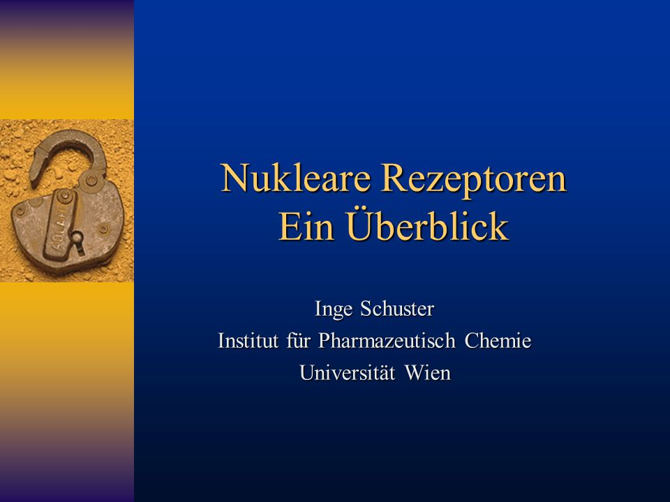 Nukleare Rezeptoren Ein Überblick