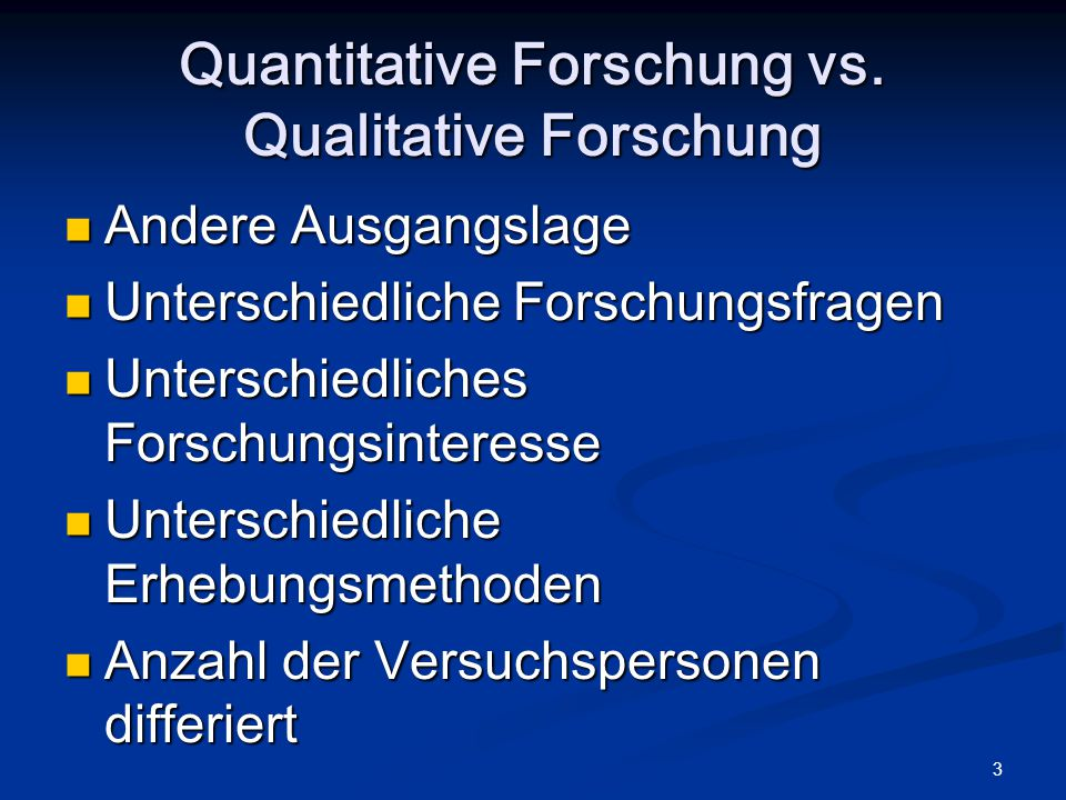 Quantitative Forschung vs. Qualitative Forschung