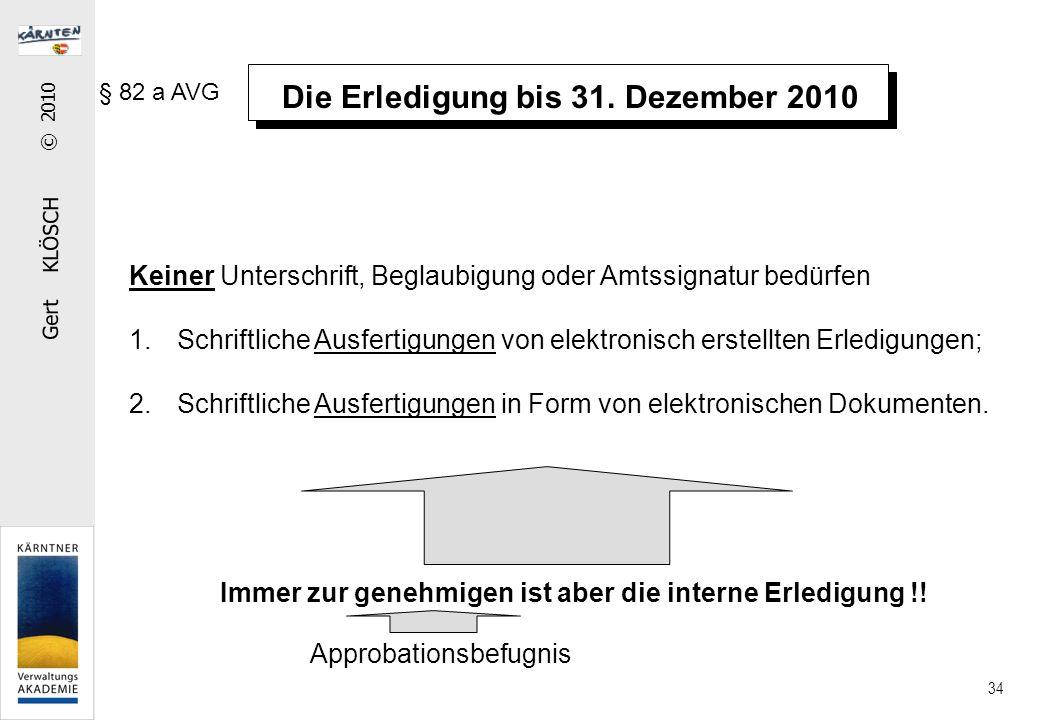 Die Ladung einfache mittels Ladungsbescheid § 19 AVG zusätzlich: