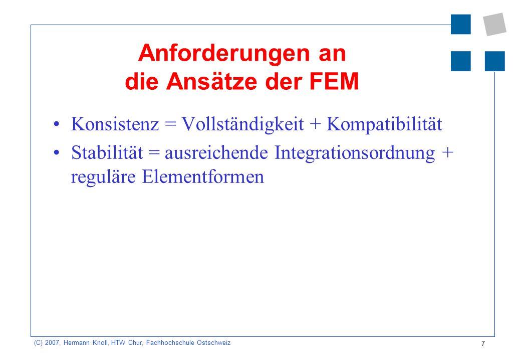 Anforderungen an die Ansätze der FEM
