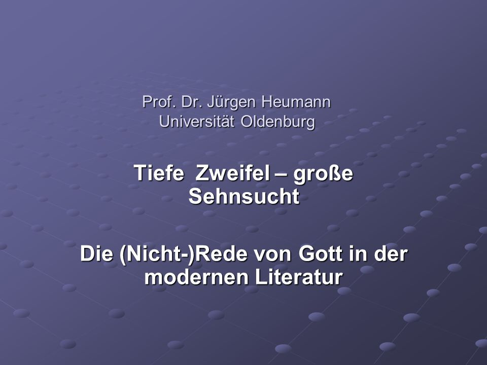Prof. Dr. Jürgen Heumann Universität Oldenburg
