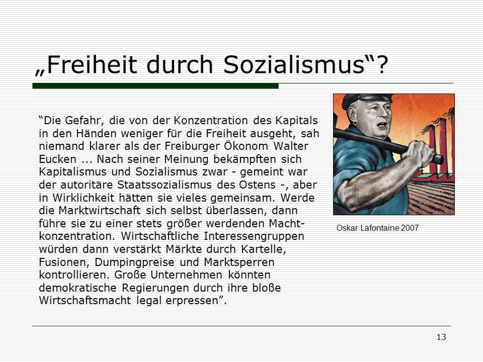 """""""Freiheit durch Sozialismus"""