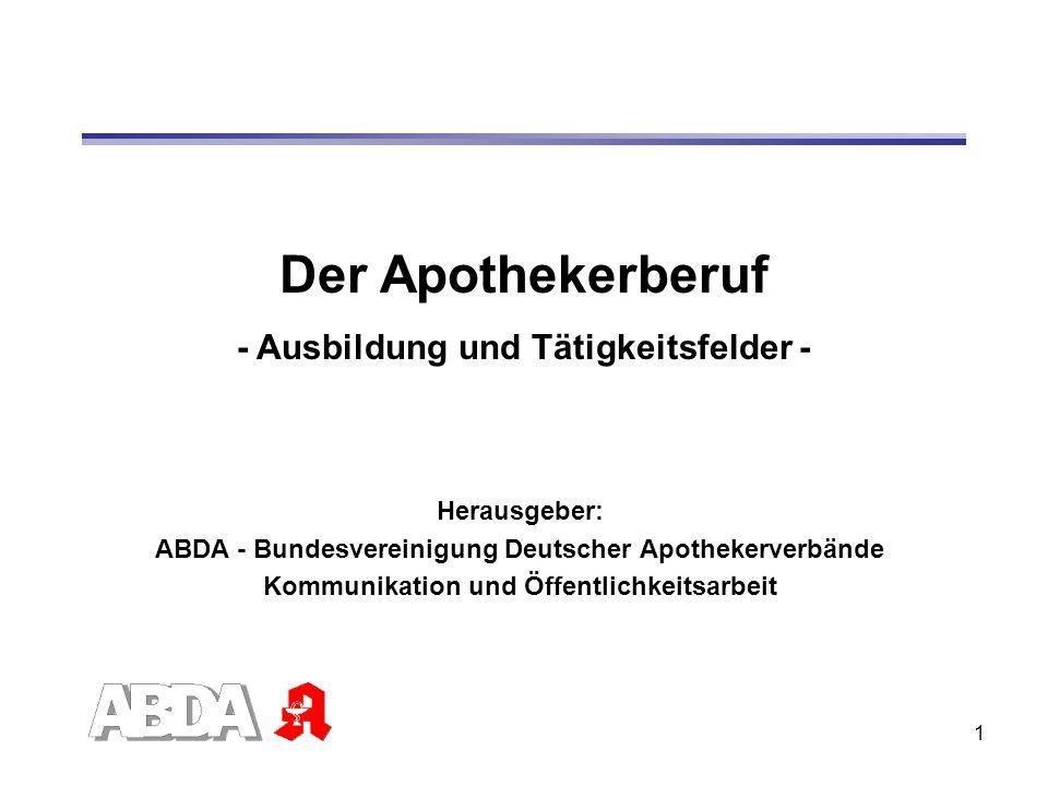 Der Apothekerberuf - Ausbildung und Tätigkeitsfelder - Herausgeber: