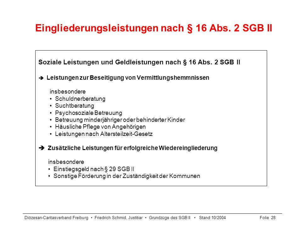 Eingliederungsleistungen nach § 16 Abs. 2 SGB II