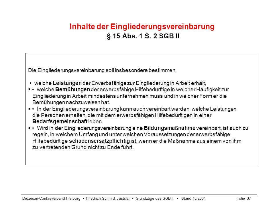 Inhalte der Eingliederungsvereinbarung § 15 Abs. 1 S. 2 SGB II