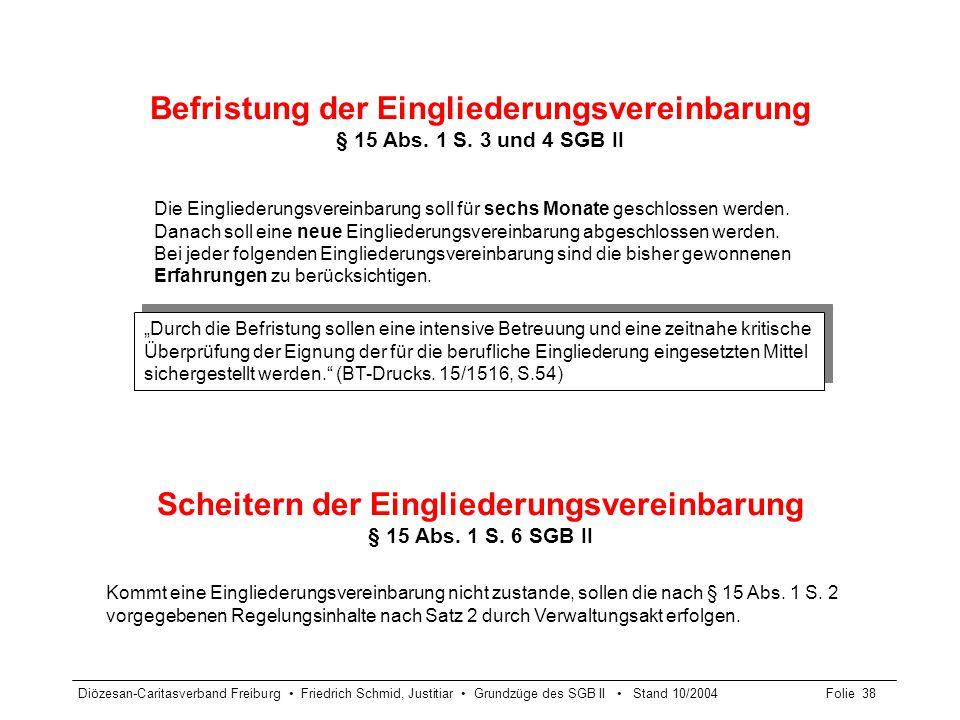Scheitern der Eingliederungsvereinbarung § 15 Abs. 1 S. 6 SGB II