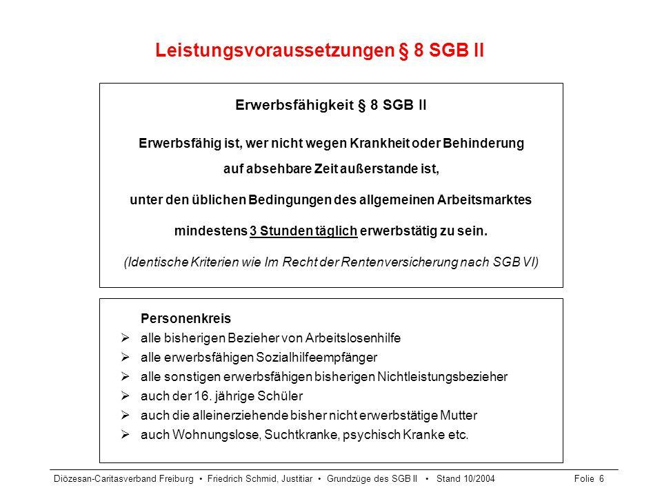 Leistungsvoraussetzungen § 8 SGB II