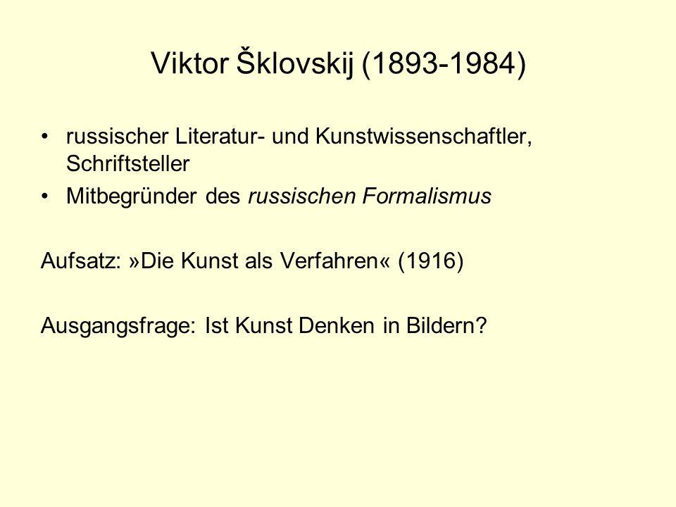 Viktor Šklovskij (1893-1984) russischer Literatur- und Kunstwissenschaftler, Schriftsteller. Mitbegründer des russischen Formalismus.