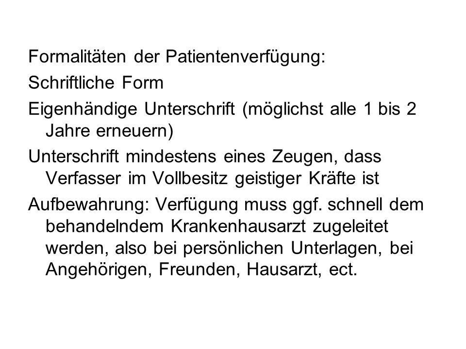 Formalitäten der Patientenverfügung: