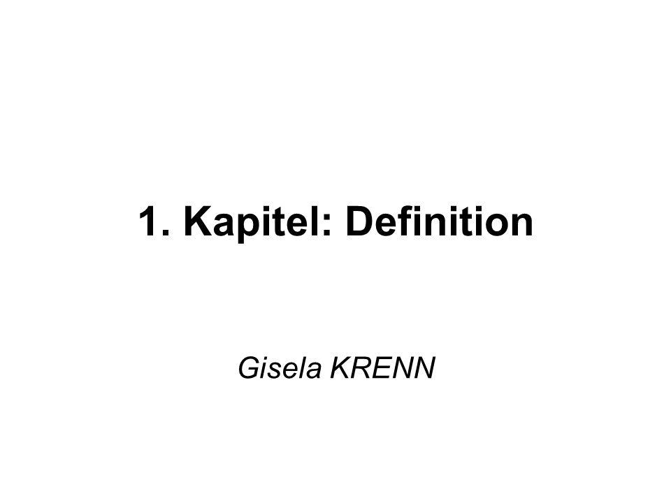 1. Kapitel: Definition Gisela KRENN