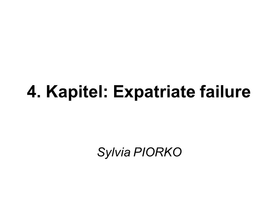 4. Kapitel: Expatriate failure