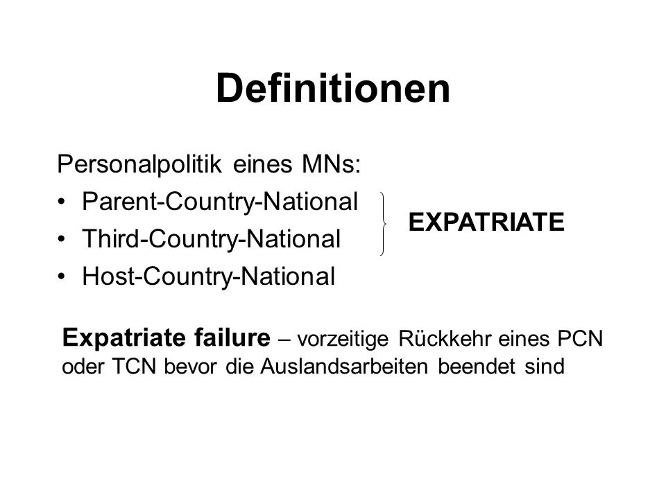 Definitionen Personalpolitik eines MNs: Parent-Country-National