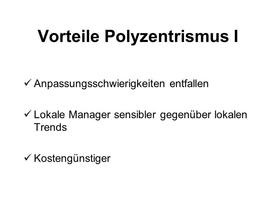 Vorteile Polyzentrismus I