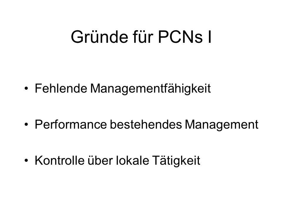 Gründe für PCNs I Fehlende Managementfähigkeit