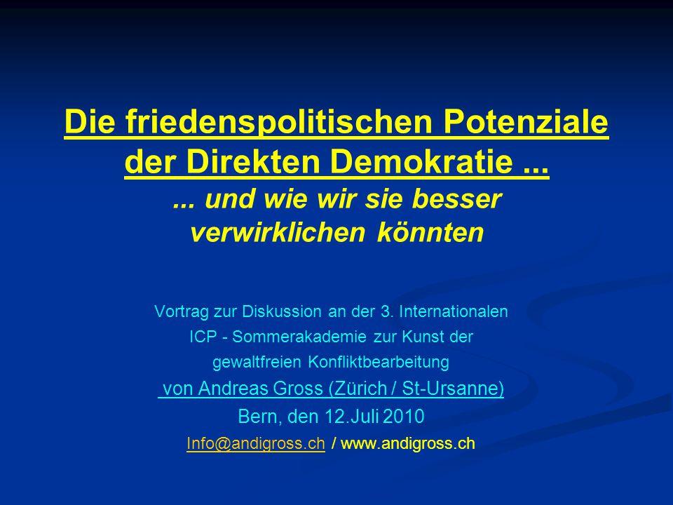 Die friedenspolitischen Potenziale der Direkten Demokratie